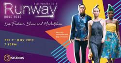 Runway Hong Kong FW19 : Live Fashion Show & Marketplace