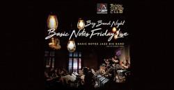 Big Band Night – Basic Notes Friday Live