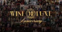 WINE.Luxe 10th Anniversary Wine & Spirits Grand Tasting