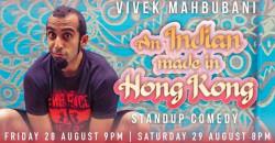 Vivek Mahbubani: 'An Indian made in Hong Kong' headliner show