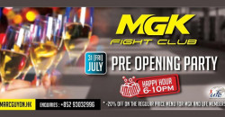 Pre-opening party : MGK Fight Club