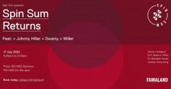 Spin Sum Returns ft. Johnny Hiller, Swamy, Willer
