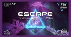 Trance Ma² Presents: Escape