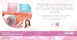 Full Moon Meditation with Crystal Singing Bowls with Maria Wong