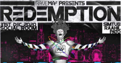 Rave Ma² Presents: Redemption