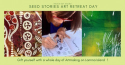 Seed Stories Lamma Art Retreat