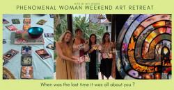 Phenomenal Woman Weekend Art Retreat