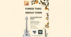 Funkee Tung and Indigo Town Live at Rula Live